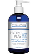 Titanmen Hydro Play Water Based Lubricant Glide 8 Ounce Pump